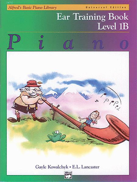 Alfred's Basic Piano Course Ear Training - Level 1B (Universal Edition)