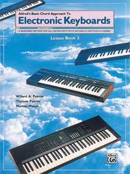 Chord Approach to Electronic Keyboards Lesson Book, Book 2
