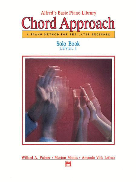 Alfred's Basic Piano Chord Approach Solo Book, Book 1