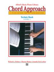Alfred's Basic Piano Chord Approach Technic, Book 1