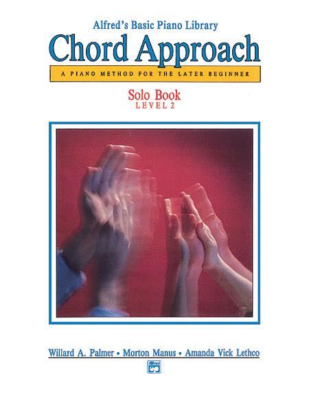 Alfred's Basic Piano Chord Approach Solo Book, Book 2