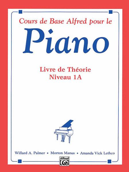 Alfred's Basic Piano Library Theory, Book 1A