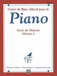 Alfred's Basic Piano Course Theory Book - Level 2 (French Edition)