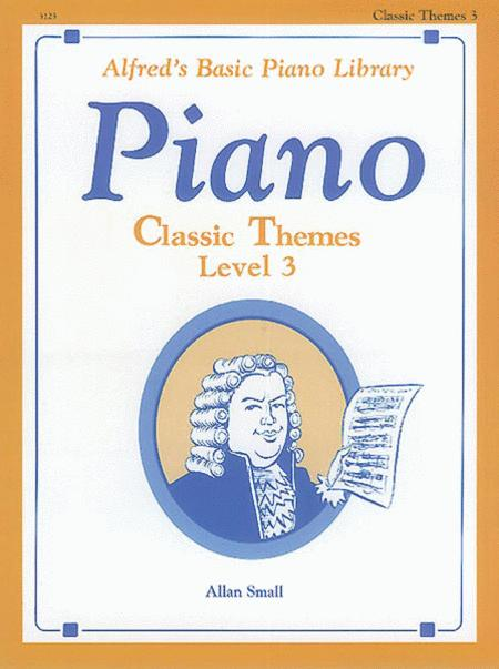 Alfred's Basic Piano Library Classic Themes, Book 3