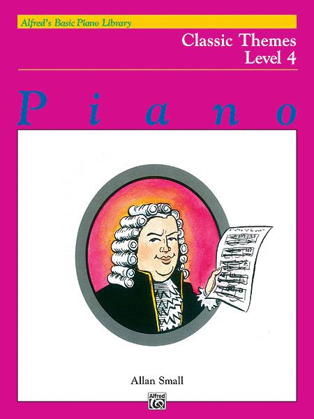 Alfred's Basic Piano Course Classic Themes, Level 4