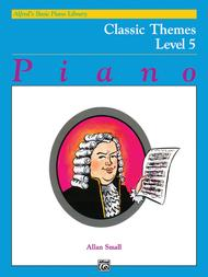 Alfred's Basic Piano Course Classic Themes, Level 5