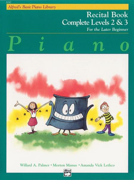 Alfred's Basic Piano Library Recital Book Complete, Book 2 & 3