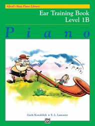 Alfred's Basic Piano Library Ear Training, Book 1B