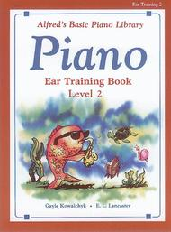 Alfred's Basic Piano Library Ear Training, Book 2