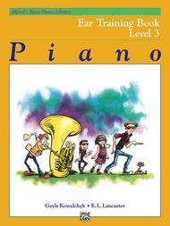 Alfred's Basic Piano Library Ear Training, Book 3