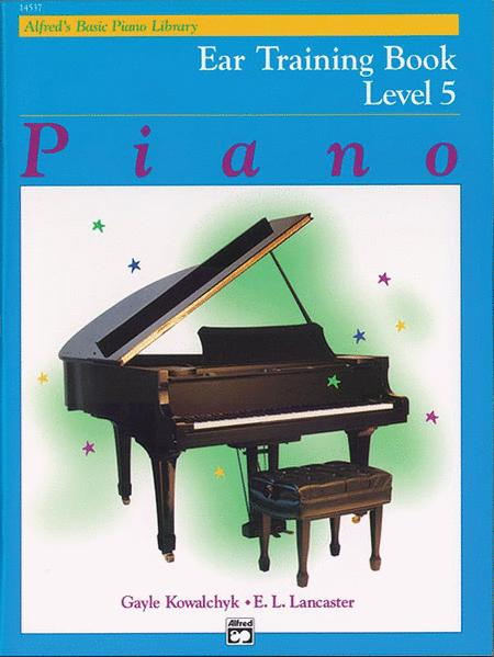 Alfred's Basic Piano Library Ear Training, Book 5