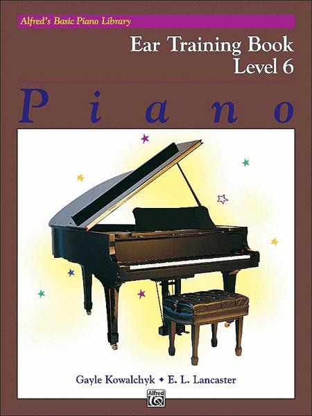 Alfred's Basic Piano Course - Ear Training Book 6