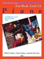 Alfred's Basic Piano Course - Fun Book (Level 1A)