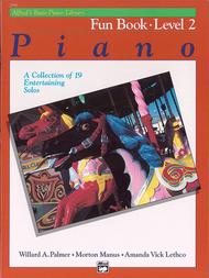 Alfred's Basic Piano Library Fun Book, Book 2