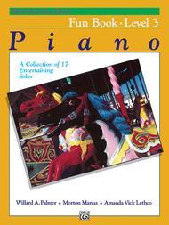 Alfred's Basic Piano Library Fun Book, Book 3