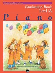 Alfred's Basic Piano Library Graduation Book, Book 1A