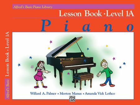 Alfred's Basic Piano Course Lesson Book, Level 1A