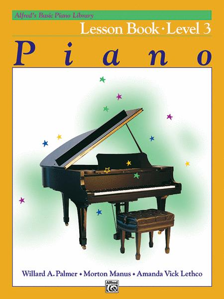 Alfred's Basic Piano Library Lesson Book, Book 3