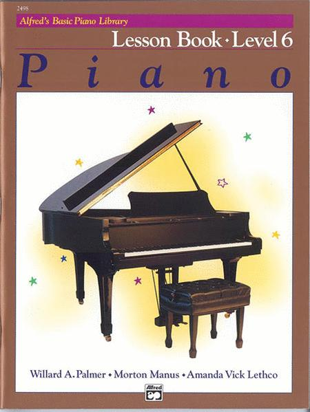 Alfred's Basic Piano Course - Lesson Book (Level 6)