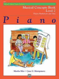 Alfred's Basic Piano Course - Musical Concepts, Book 2