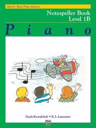 Alfred's Basic Piano Library Notespeller, Book 1B