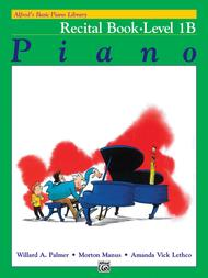 Alfred's Basic Piano Course Recital Book, Level 1B