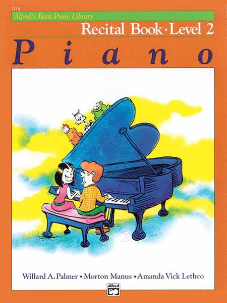 Alfred's Basic Piano Course Recital Book, Level 2