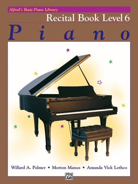 Alfred's Basic Piano Library Recital Book, Book 6