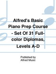 Alfred's Basic Piano Prep Course - Set Of 31 Full-color Diplomas, Levels A-D