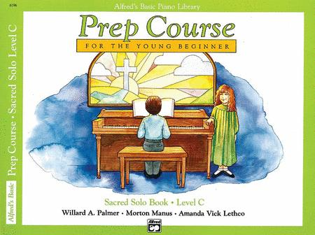 Alfred's Basic Piano Prep Course Sacred Solo Book, Book C