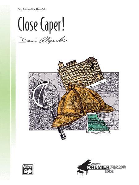 Close Caper!