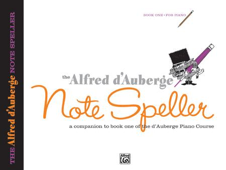 Alfred d'Auberge Piano Course Note Speller, Book 1