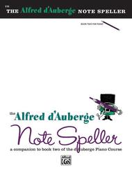 Alfred d'Auberge Piano Course Note Speller, Book 2