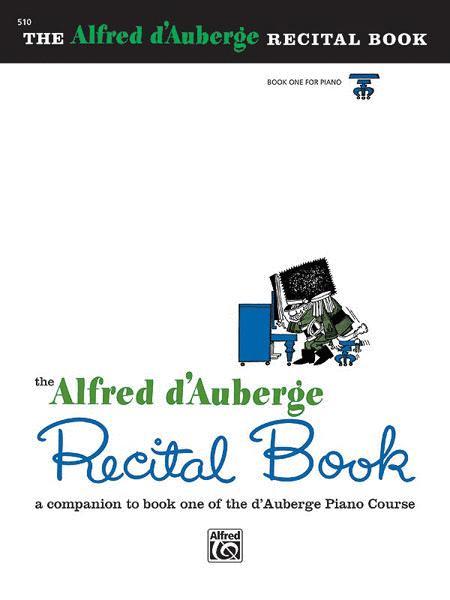 Alfred d'Auberge Piano Course Recital Book - Book 1