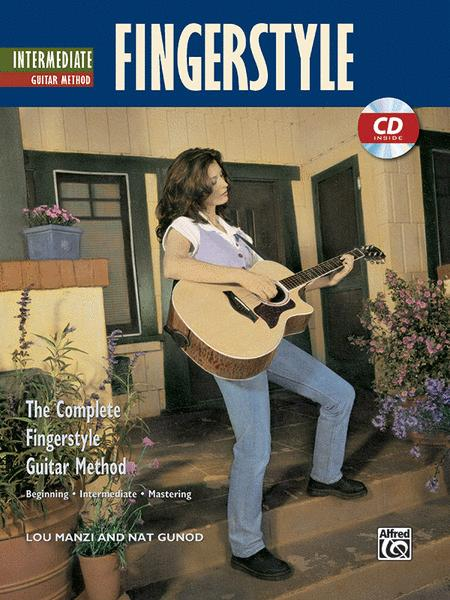 Complete Fingerstyle Guitar Method: Intermediate Fingerstyle Guitar