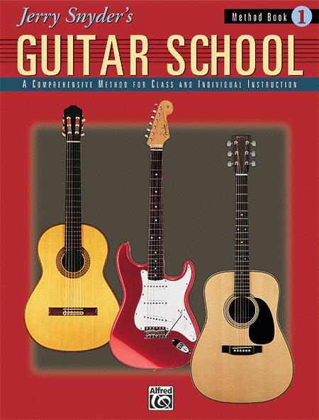 Jerry Snyder's Guitar School - Method Book 1 (Book)