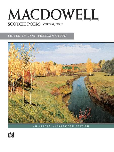 Scotch Poem, Opus 31, No. 2