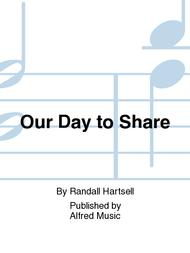 Our Day to Share