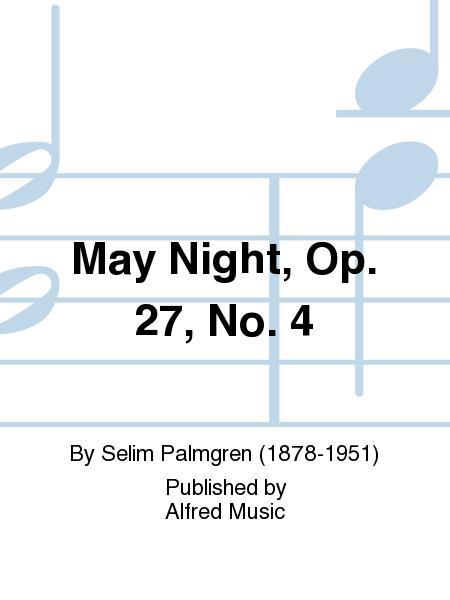 May Night, Opus 27, No. 4