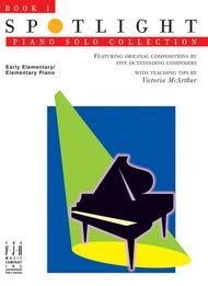 Spotlight Piano Solo Collection, Book 1