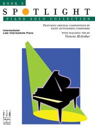 Spotlight Piano Solo Collection, Book 3