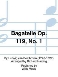 Bagatelle Op. 119, No. 1