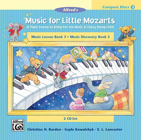 Music for Little Mozarts - CD 2-Disk Sets for Lesson and Discovery Books (Level 3)