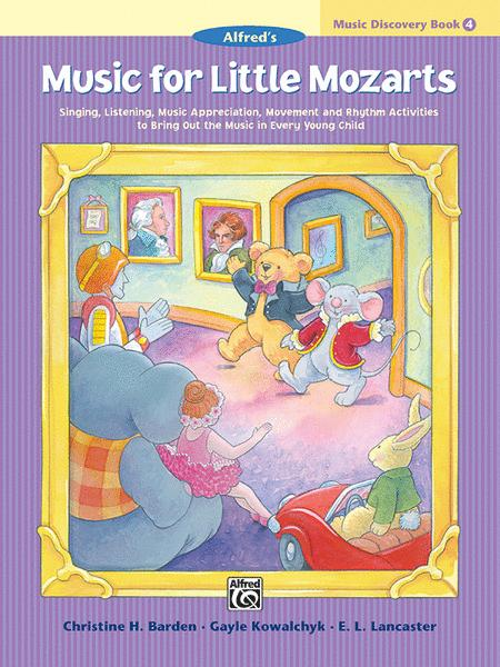 Music for Little Mozarts Music Discovery Book, Book 4