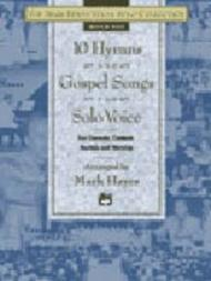 The Mark Hayes Vocal Solo Collection -- 10 Hymns and Gospel Songs for Solo Voice
