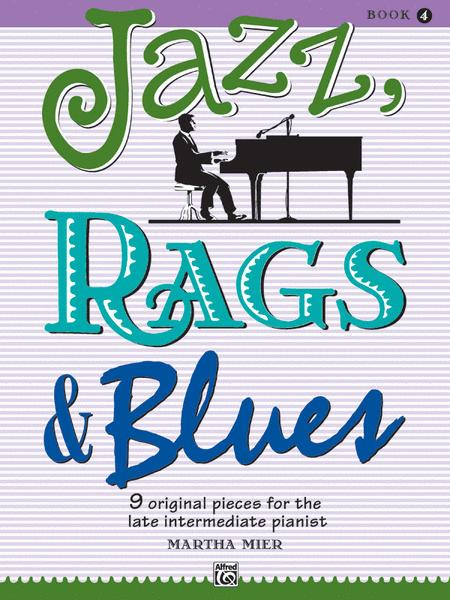 Jazz, Rags & Blues, Book 4