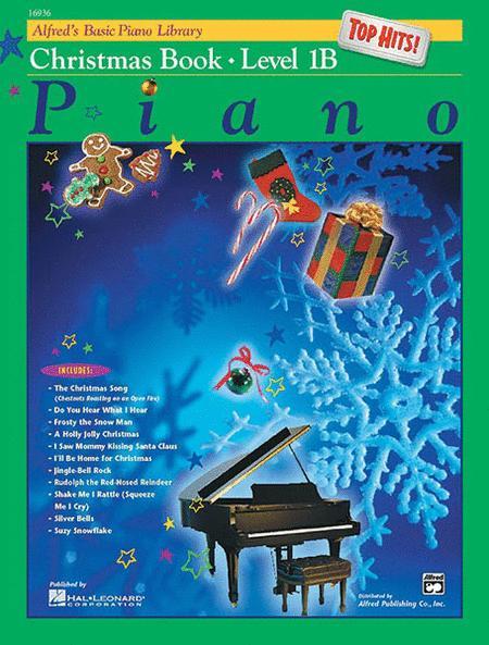 Alfred's Basic Piano Library Top Hits! Christmas, Book 1B