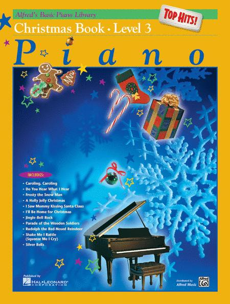 Alfred's Basic Piano Library Top Hits! Christmas, Book 3