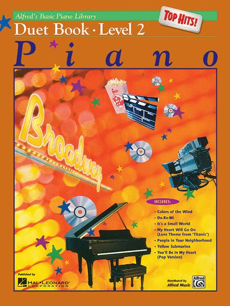 Alfred's Basic Piano Library Top Hits! Duet Book, Book 2