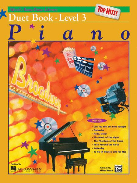 Alfred's Basic Piano Library Top Hits! Duet Book, Book 3